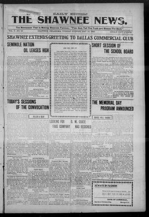 Primary view of object titled 'The Shawnee News. (Shawnee, Okla.), Vol. 5, No. 33, Ed. 1 Tuesday, May 23, 1905'.