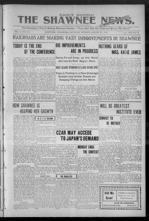 Primary view of object titled 'The Shawnee News. (Shawnee, Okla.), Vol. 9, No. 114, Ed. 1 Saturday, August 26, 1905'.