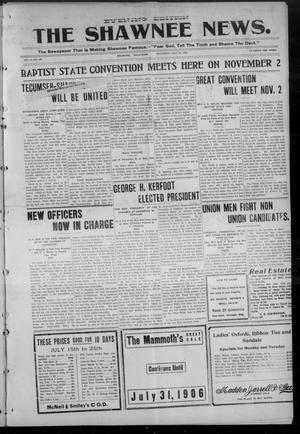Primary view of The Shawnee News. (Shawnee, Okla.), Vol. 9, No. 236, Ed. 1 Saturday, July 21, 1906