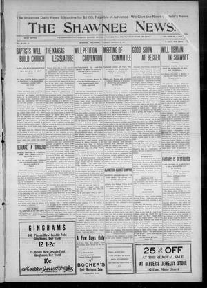 Primary view of object titled 'The Shawnee News. (Shawnee, Okla.), Vol. 10, No. 18, Ed. 1 Tuesday, January 8, 1907'.