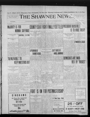 Primary view of object titled 'The Shawnee News. (Shawnee, Okla.), Vol. 10, No. 23, Ed. 1 Monday, January 14, 1907'.