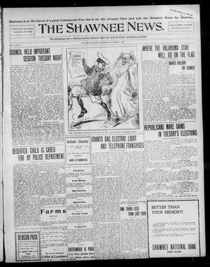 Primary view of object titled 'The Shawnee News. (Shawnee, Okla.), Vol. 13, No. 9, Ed. 1 Wednesday, November 6, 1907'.