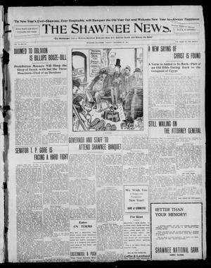 Primary view of object titled 'The Shawnee News. (Shawnee, Okla.), Vol. 13, No. 61, Ed. 1 Tuesday, December 31, 1907'.