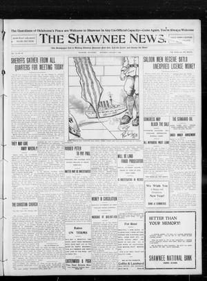 Primary view of object titled 'The Shawnee News. (Shawnee, Okla.), Vol. 13, No. 65, Ed. 1 Saturday, January 4, 1908'.