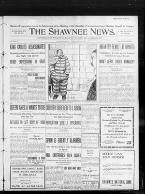 Primary view of object titled 'The Shawnee News. (Shawnee, Okla.), Vol. 13, No. 95, Ed. 1 Monday, February 3, 1908'.