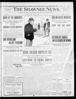 Primary view of object titled 'The Shawnee News. (Shawnee, Okla.), Vol. 13, No. 124, Ed. 1 Wednesday, March 4, 1908'.