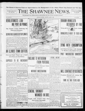 Primary view of object titled 'The Shawnee News. (Shawnee, Okla.), Vol. 13, No. 138, Ed. 1 Wednesday, March 18, 1908'.