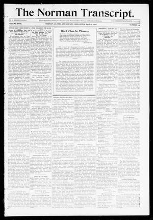 Primary view of object titled 'The Norman Transcript. (Norman, Okla.), Vol. 18, No. 22, Ed. 1 Thursday, April 16, 1908'.