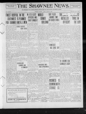 Primary view of object titled 'The Shawnee News. (Shawnee, Okla.), Vol. 14, No. 60, Ed. 1 Friday, January 22, 1909'.