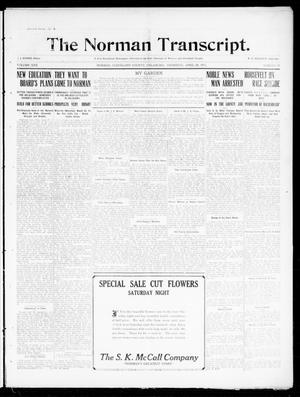 Primary view of object titled 'The Norman Transcript. (Norman, Okla.), Vol. 22, No. 21, Ed. 1 Thursday, April 20, 1911'.