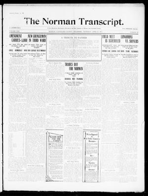 Primary view of object titled 'The Norman Transcript. (Norman, Okla.), Vol. 22, No. 22, Ed. 1 Thursday, April 27, 1911'.