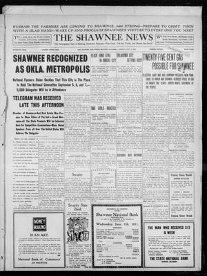 Primary view of object titled 'The Shawnee News (Shawnee, Okla.), Vol. 16, No. 103, Ed. 1 Tuesday, July 18, 1911'.