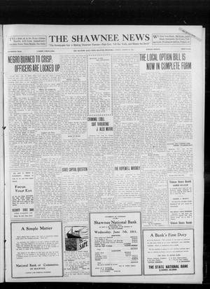 Primary view of object titled 'The Shawnee News (Shawnee, Okla.), Vol. 16, No. 132, Ed. 1 Friday, August 25, 1911'.
