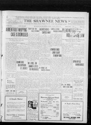 Primary view of object titled 'The Shawnee News (Shawnee, Okla.), Vol. 16, No. 133, Ed. 1 Saturday, August 26, 1911'.