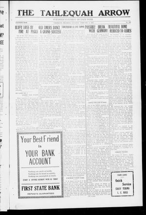 Primary view of The Tahlequah Arrow (Tahlequah, Okla.), Vol. 30, No. 123, Ed. 1 Saturday, February 3, 1917
