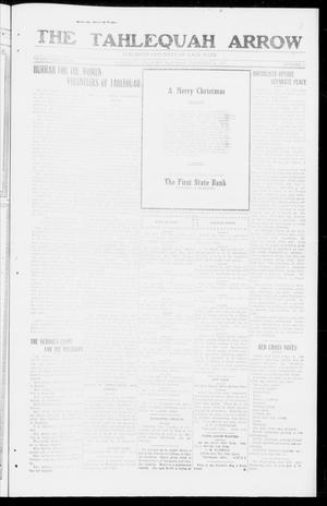 Primary view of object titled 'The Tahlequah Arrow (Tahlequah, Okla.), Vol. 33, No. 10, Ed. 1 Saturday, December 22, 1917'.