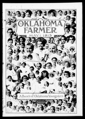 Primary view of object titled 'Oklahoma Farmer (Guthrie, Okla.), Vol. 22, No. 25, Ed. 1 Thursday, May 1, 1913'.