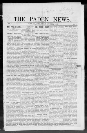Primary view of object titled 'The Paden News. (Paden, Okla.), Vol. 1, No. 1, Ed. 1 Friday, October 2, 1908'.