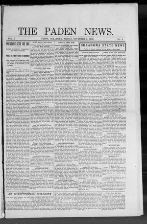 Primary view of object titled 'The Paden News. (Paden, Okla.), Vol. 1, No. 6, Ed. 1 Friday, November 6, 1908'.