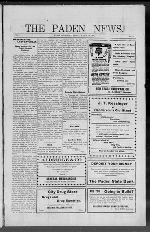 Primary view of object titled 'The Paden News. (Paden, Okla.), Vol. 1, No. 26, Ed. 1 Friday, March 26, 1909'.