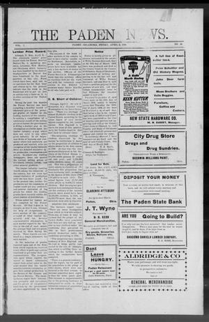 Primary view of object titled 'The Paden News. (Paden, Okla.), Vol. 1, No. 28, Ed. 1 Friday, April 9, 1909'.