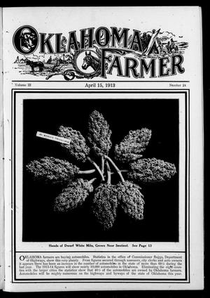 Primary view of object titled 'Oklahoma Farmer (Guthrie, Okla.), Vol. 22, No. 24, Ed. 1 Tuesday, April 15, 1913'.