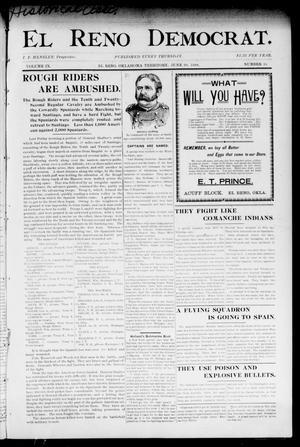 Primary view of El Reno Democrat. (El Reno, Okla. Terr.), Vol. 9, No. 24, Ed. 1 Thursday, June 30, 1898