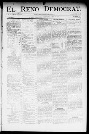 Primary view of object titled 'El Reno Democrat. (El Reno, Okla. Terr.), Vol. 10, No. 13, Ed. 1 Thursday, April 13, 1899'.