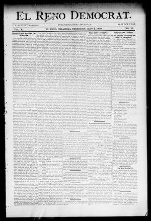 Primary view of object titled 'El Reno Democrat. (El Reno, Okla. Terr.), Vol. 10, No. 16, Ed. 1 Thursday, May 4, 1899'.