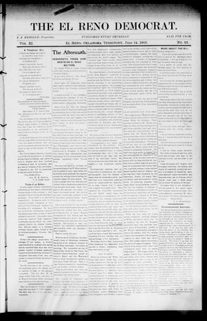Primary view of object titled 'The El Reno Democrat. (El Reno, Okla. Terr.), Vol. 11, No. 22, Ed. 1 Thursday, June 14, 1900'.