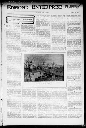 Primary view of object titled 'Edmond Enterprise and Oklahoma County News. (Edmond, Okla.), Vol. 1, No. 11, Ed. 1 Thursday, April 16, 1903'.