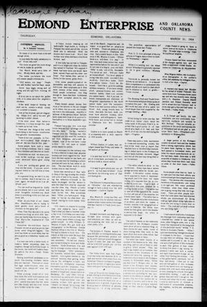 Primary view of object titled 'Edmond Enterprise and Oklahoma County News. (Edmond, Okla.), Vol. 1, No. 61, Ed. 1 Thursday, March 31, 1904'.