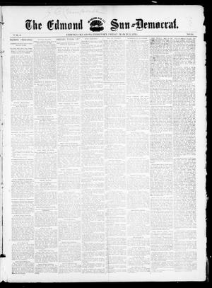 Primary view of object titled 'The Edmond Sun--Democrat. (Edmond, Okla. Terr.), Vol. 6, No. 36, Ed. 1 Friday, March 15, 1895'.