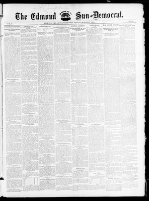 Primary view of object titled 'The Edmond Sun--Democrat. (Edmond, Okla. Terr.), Vol. 6, No. 37, Ed. 1 Friday, March 22, 1895'.