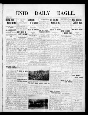 Primary view of object titled 'Enid Daily Eagle. (Enid, Okla.), Vol. 8, No. 91, Ed. 1 Monday, January 11, 1909'.