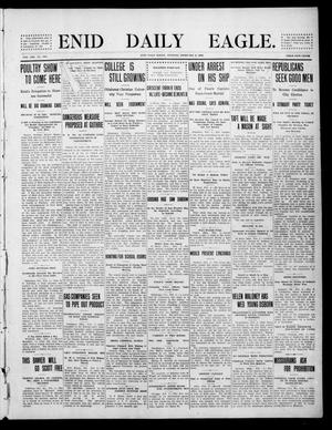 Primary view of object titled 'Enid Daily Eagle. (Enid, Okla.), Vol. 8, No. 110, Ed. 1 Tuesday, February 2, 1909'.