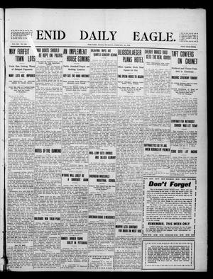 Primary view of object titled 'Enid Daily Eagle. (Enid, Okla.), Vol. 8, No. 124, Ed. 1 Thursday, February 18, 1909'.