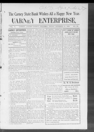 Primary view of object titled 'Carney Enterprise. (Carney, Okla.), Vol. 9, No. 23, Ed. 1 Friday, December 31, 1909'.