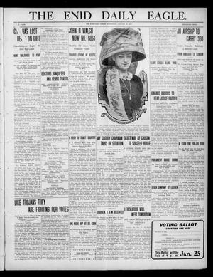 Primary view of object titled 'The Enid Daily Eagle. (Enid, Okla.), Vol. 9, No. 96, Ed. 1 Wednesday, January 19, 1910'.
