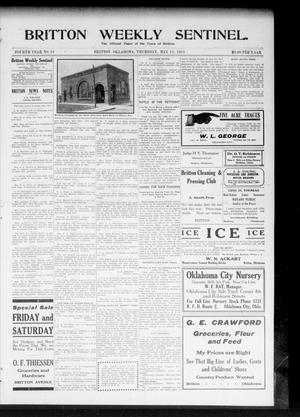 Primary view of object titled 'Britton Weekly Sentinel. (Britton, Okla.), Vol. 4, No. 13, Ed. 1 Thursday, May 11, 1911'.