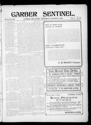 Primary view of Garber Sentinel. (Garber, Okla.), Vol. 4, No. 44, Ed. 1 Thursday, August 27, 1903