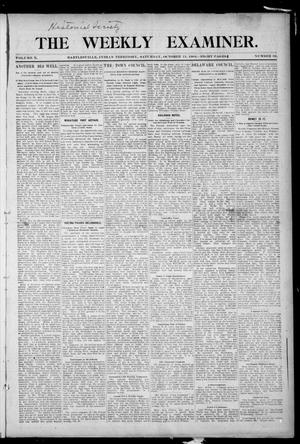 Primary view of object titled 'The Weekly Examiner. (Bartlesville, Indian Terr.), Vol. 10, No. 32, Ed. 1 Saturday, October 15, 1904'.