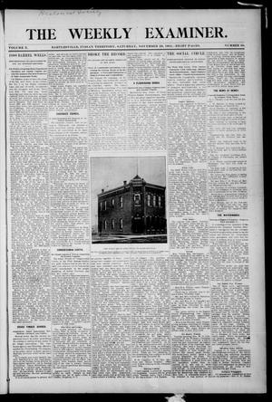 Primary view of object titled 'The Weekly Examiner. (Bartlesville, Indian Terr.), Vol. 10, No. 38, Ed. 1 Saturday, November 26, 1904'.
