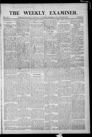 Primary view of object titled 'The Weekly Examiner. (Bartlesville, Indian Terr.), Vol. 10, No. 40, Ed. 1 Saturday, December 10, 1904'.