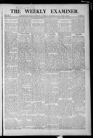 Primary view of object titled 'The Weekly Examiner. (Bartlesville, Indian Terr.), Vol. 10, No. 42, Ed. 1 Saturday, December 24, 1904'.