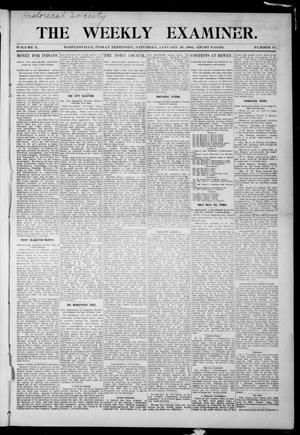Primary view of object titled 'The Weekly Examiner. (Bartlesville, Indian Terr.), Vol. 10, No. 47, Ed. 1 Saturday, January 28, 1905'.