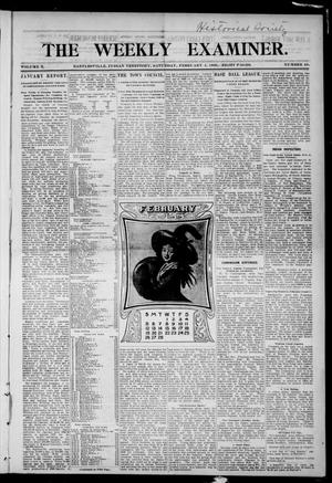 Primary view of object titled 'The Weekly Examiner. (Bartlesville, Indian Terr.), Vol. 10, No. 48, Ed. 1 Saturday, February 4, 1905'.