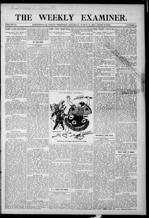 Primary view of object titled 'The Weekly Examiner. (Bartlesville, Indian Terr.), Vol. 11, No. 2, Ed. 1 Saturday, March 18, 1905'.