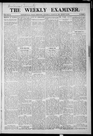 Primary view of object titled 'The Weekly Examiner. (Bartlesville, Indian Terr.), Vol. 11, No. 3, Ed. 1 Saturday, March 25, 1905'.