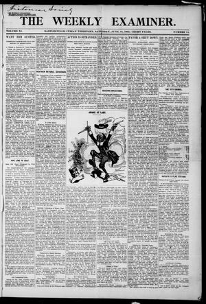 Primary view of object titled 'The Weekly Examiner. (Bartlesville, Indian Terr.), Vol. 11, No. 14, Ed. 1 Saturday, June 10, 1905'.